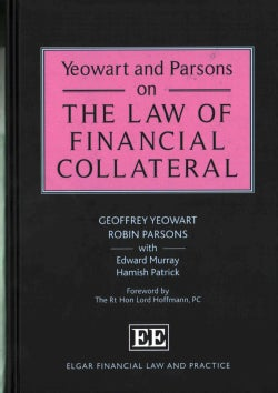 Yeowart and Parsons on the Law of Financial Collateral (Hardcover)