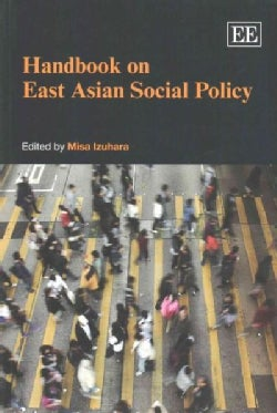 Handbook on East Asian Social Policy (Paperback)