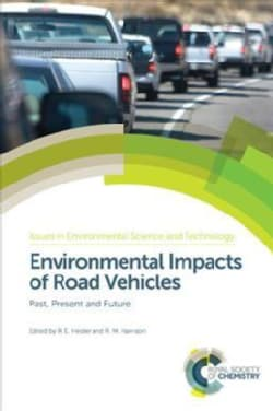 Environmental Impacts of Road Vehicles: Past, Present and Future (Hardcover)