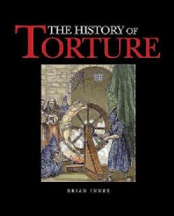 The History of Torture (Hardcover)