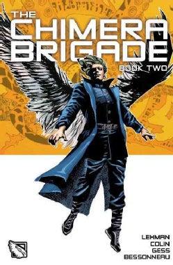 The Chimera Brigade 2 (Hardcover)