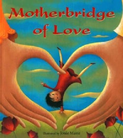 Motherbridge of Love (Paperback)