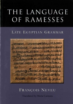 The Language of Ramesses: Late Egyptian Grammar (Paperback)