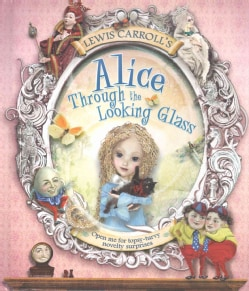 Lewis Carroll's Alice Through the Looking Glass (Hardcover)