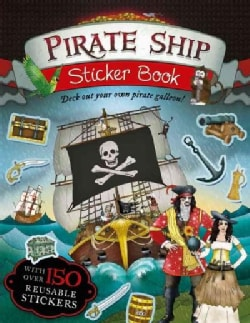 Pirate Ship Sticker Book: Deck Out Your Own Pirate Galleon! (Paperback)