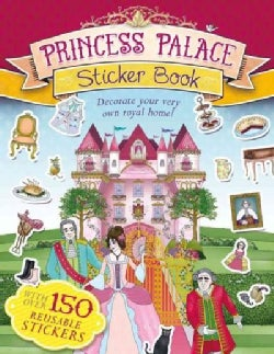 Princess Palace Sticker Book: Decorate Your Very Own Royal Home! (Paperback)