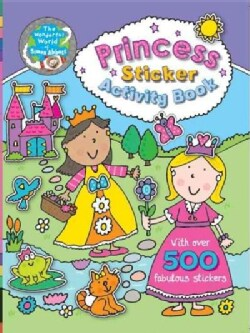 Princess Sticker Activity Book: With over 500 Fabulous Stickers (Paperback)