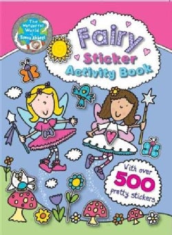 Fairy Sticker Activity Book: With over 500 Pretty Stickers (Paperback)