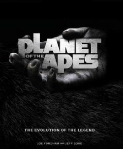 Planet of the Apes: The Evolution of the Legend (Hardcover)