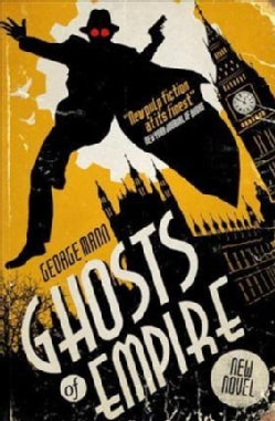 Ghosts of Empire: A Ghost Novel (Paperback)
