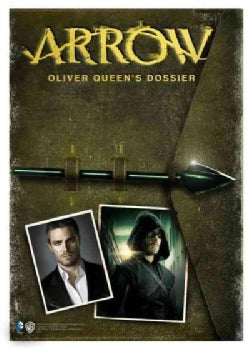 Arrow: Oliver Queen's Dossier (Hardcover)