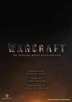 Warcraft: Official Movie Novelisation (Paperback)