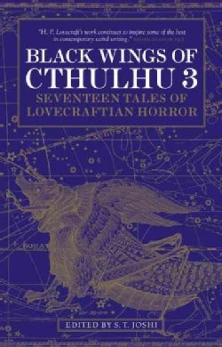 Black Wings of Cthulhu 3: Seventeen New Tales of Lovecraftian Horror (Paperback)