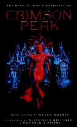 Crimson Peak: The Official Movie Novelization (Paperback)