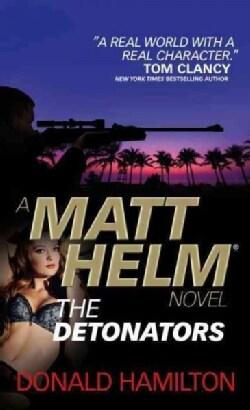 The Detonators (Paperback)
