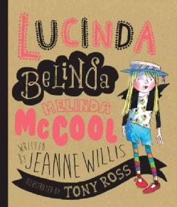 Lucinda Belinda Melinda Mccool (Hardcover)