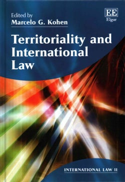 Territoriality and International Law (Hardcover)