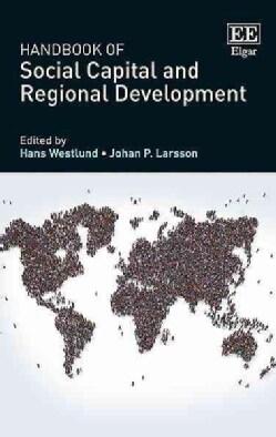 Handbook of Social Capital and Regional Development (Hardcover)