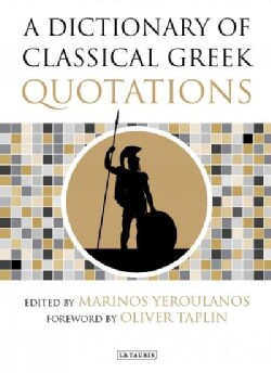 A Dictionary of Classical Greek Quotations (Hardcover)