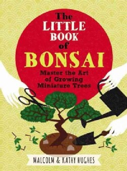 The Little Book of Bonsai (Hardcover)