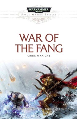 War of the Fang: The Hunt for Magnus / Battle of the Fang (Paperback)