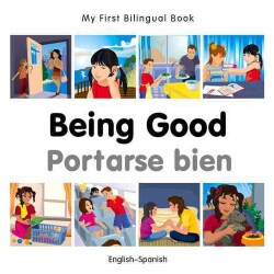 Being Good / Portarse bien (Board book)