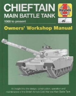 Chieftain Main Battle Tank 1966 to Present (Hardcover)