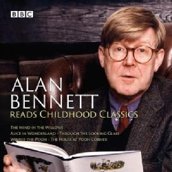 Alan Bennett Reads Childhood Classics: The Wind in the Willows / Alice in Wonderland / Through the Looking Glass /... (CD-Audio)
