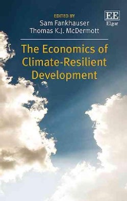 The Economics of Climate-Resilient Development (Hardcover)