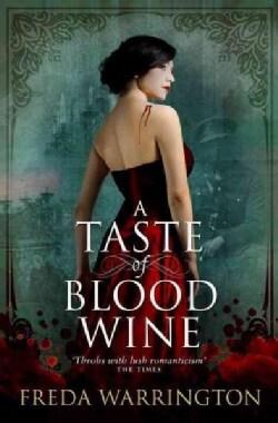 A Taste of Blood Wine (Paperback)