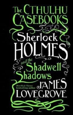 Sherlock Holmes and the Shadwell Shadows (Paperback)