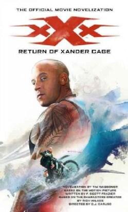 Return of Xander Cage: The Official Movie Novelization (Paperback)