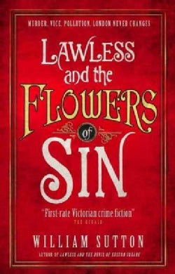 Lawless and the Flowers of Sin (Paperback)