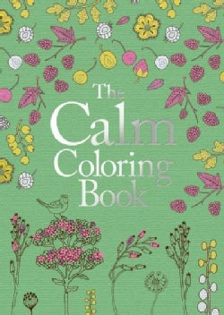 The Calm Adult Coloring Book (Paperback)