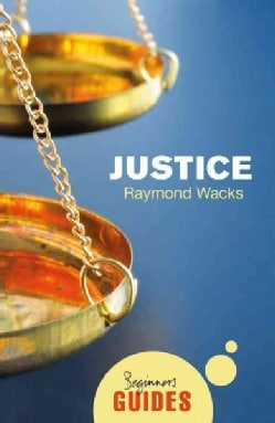 Justice: A Beginner's Guide (Paperback)