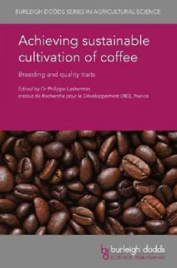 Achieving Sustainable Cultivation of Coffee (Hardcover)