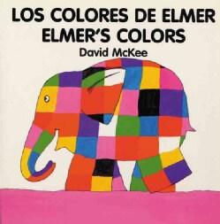 Los Colores De Elmer/Elmer's Colors (Board book)