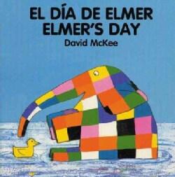 El Dia De Elmer/Elmer's Day: Board Book (Hardcover)