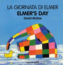 La Giornata Di Elmer / Elmer's Day (Board book)