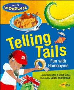 Telling Tails: Fun With Homonyms (Paperback)