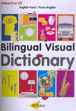 Bilingual Visual Dictionary: English-farsi/ Farsi-english (CD-ROM)