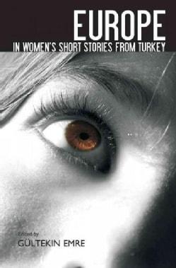 Europe in Women's Short Stories from Turkey (Paperback)