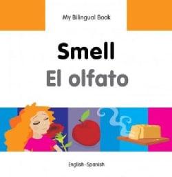 Smell / El olfato (Hardcover)