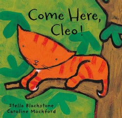 Come Here, Cleo! (Hardcover)