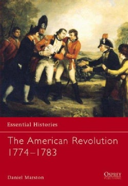 The American Revolution 1774-1783 (Paperback)