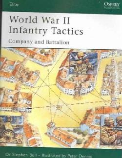 World War II Infantry Tactics (Paperback)