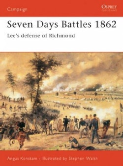 Seven Days Battles: Lee's Defeense of Richmond (Paperback)