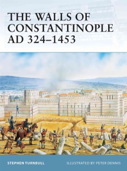 The Walls Of Constantinople Ad 324-1453 (Paperback)