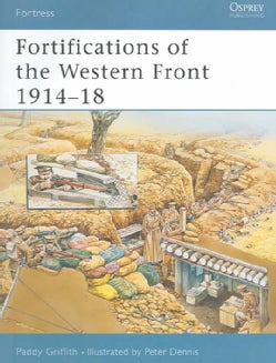 Fortifications Of The Western Front, 1914-1918 (Paperback)