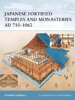 Japanese Fortified Temples And Monasteries AD 7101062 (Paperback)